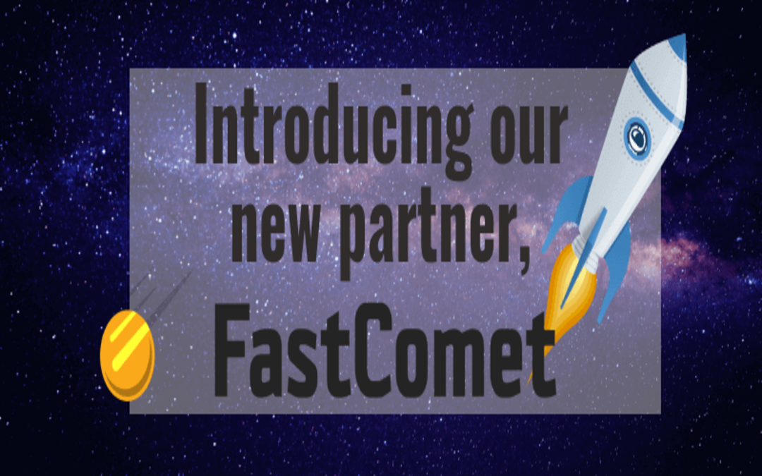 Introducing our new partner, FastComet