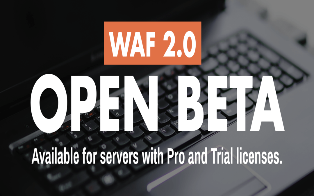 Brand-new BitNinja WAF 2.0 is out now – open beta