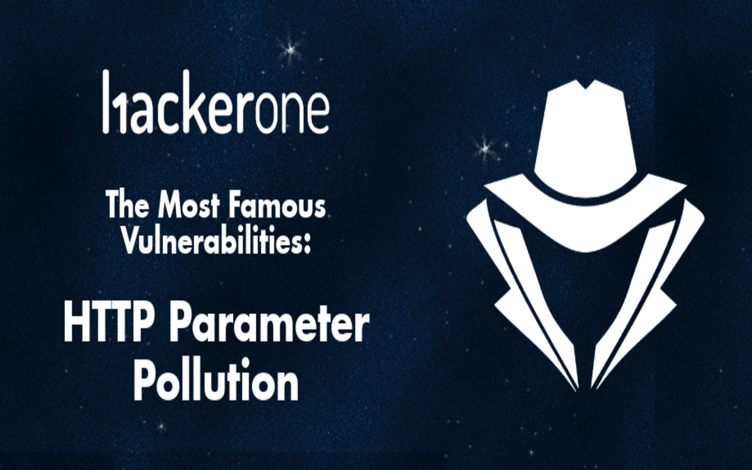 The Most Famous Vulnerabilities – HTTP Parameter Pollution