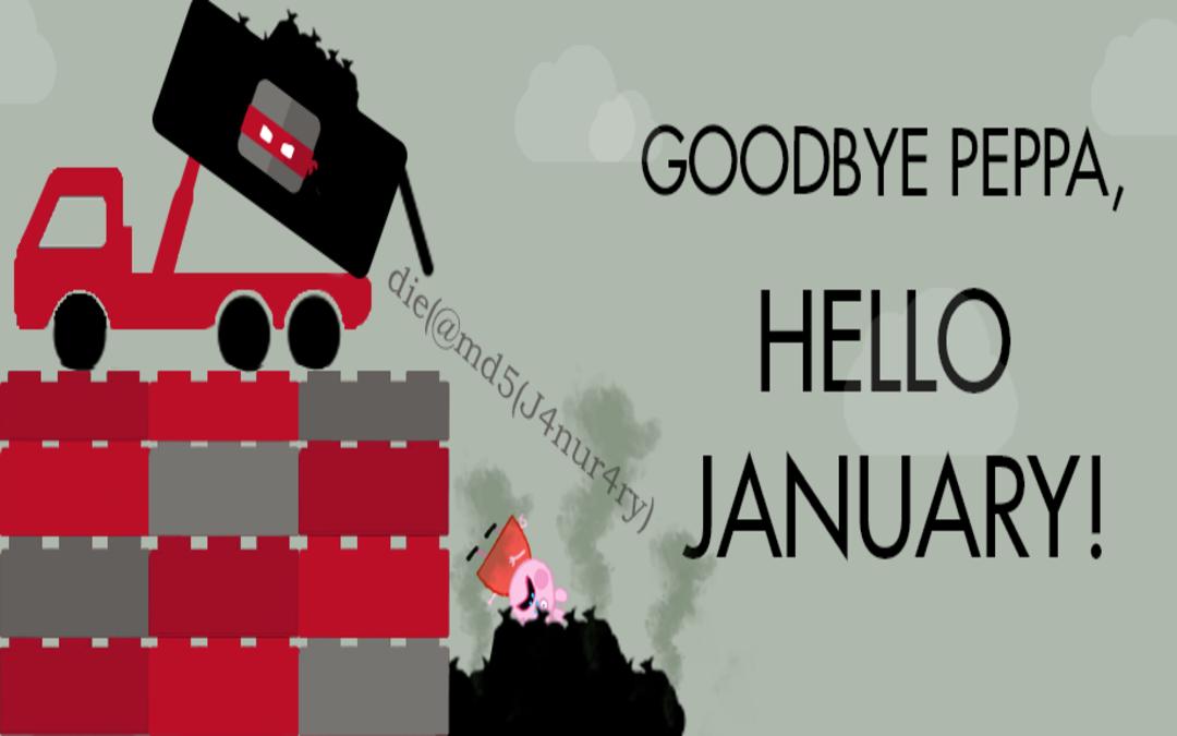 Goodbye Peppa, Hello January!