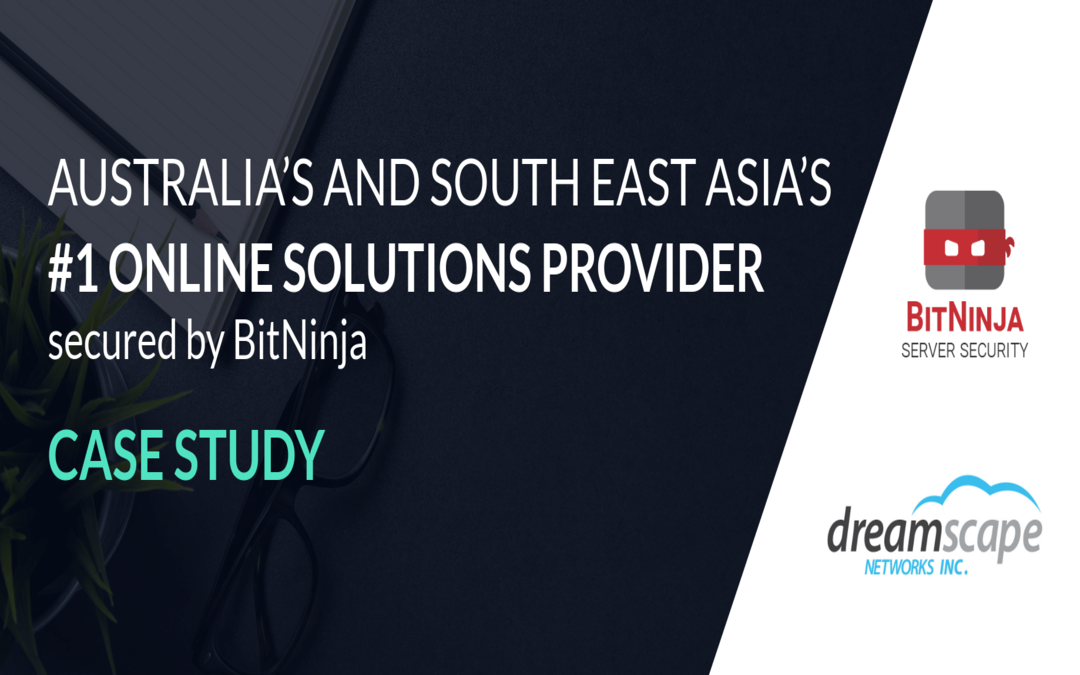 Case Study – How BitNinja Supports Dreamscape Networks' Mission