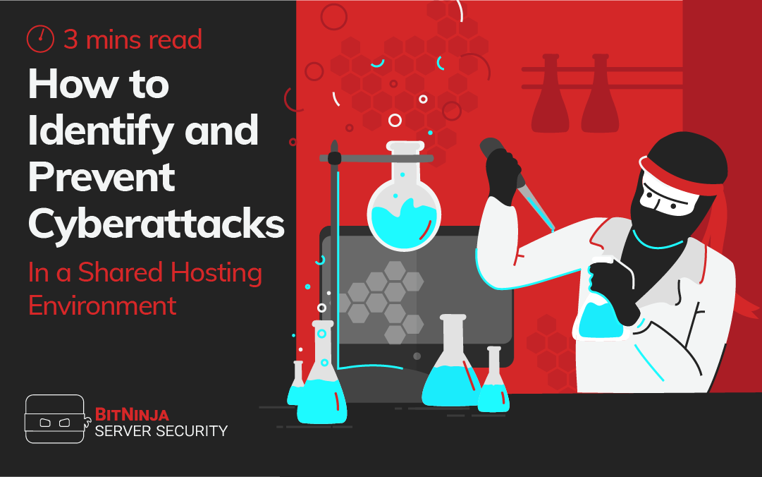 How to Identify and Prevent Cyberattacks in a Shared Hosting Environment
