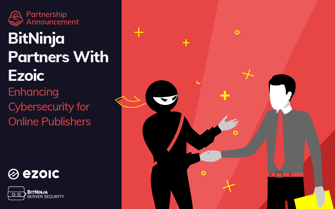 BitNinja Partners With Ezoic to Enhance Cybersecurity for Online Publishers